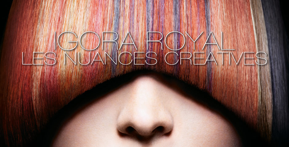 IGORA ROYAL Les Univers Couleur LES NUANCES CREATIVES